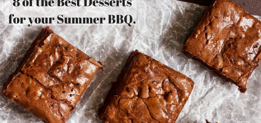 8 of the best desserts for your summer BBQ.
