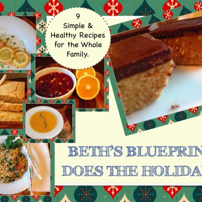 Beth's Blueprint Does the Holidays Cookbook 2015