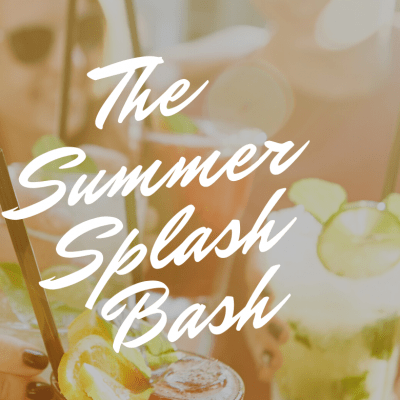 Summer Summer Summer Time – Splash Bash